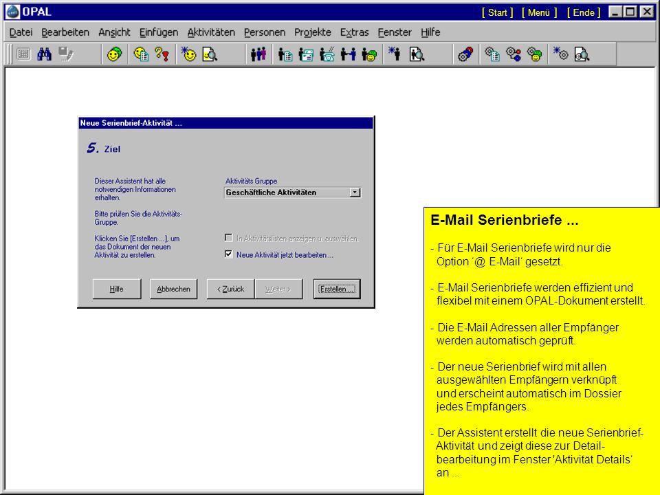 E-Mail Serienbriefe ... [ Start ] [ Menü ] [ Ende ]